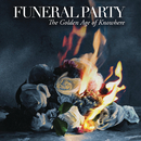 The Golden Age of Knowhere/Funeral Party