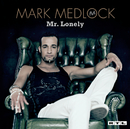 Mr. Lonely/Mark Medlock