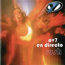 OV7 En Directo Rush/OV7