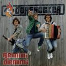 Remmi Demmi/Dorfrocker