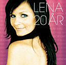 Lena 20 År/Lena Philipsson