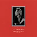 För minnenas skull/Eva Dahlgren