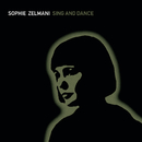 Sing and Dance/Sophie Zelmani