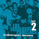 Obras Cumbres (Parte 2)/Los Fabulosos Cadillacs