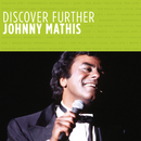 Discover Further/Johnny Mathis