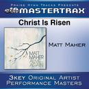 Christ Is Risen/Matt Maher