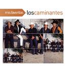 Mis Favoritas/Los Caminantes