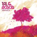 Yahweh/Tal & Acacia
