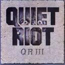 Qr III/Quiet Riot