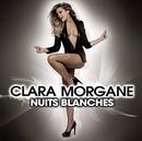 Nuits Blanches/Clara Morgane