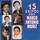 15 Exitos Con Marco Antonio Muñiz/Marco Antonio Muñíz