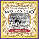 Mexicanisimo-Bicentenario/ Banda El Recodo de Cruz Lizarraga/Banda Sinaloense el Recodo de Cruz Lizárraga