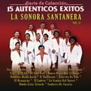 Serie de Colección 15 Auténticos Éxitos Sonora Santanera, Vol. 2/La Sonora Santanera