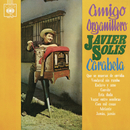Amigo Organillero/Javier Solís