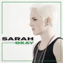 Okay/Sarah