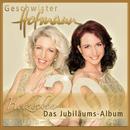 Herzbeben - Das Jubiläumsalbum/Geschwister Hofmann