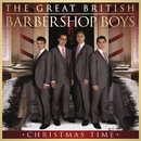 Christmas Time/The Great British Barbershop Boys