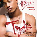 Make Me Say feat.New Boyz/Tydis