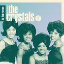 Da Doo Ron Ron: The Very Best of The Crystals/The Crystals