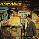 Fancy Meeting You Here/Bing Crosby and Rosemary Clooney