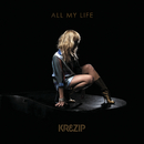 All My Life/Krezip