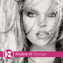 Stronger/Kristine W