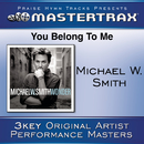 You Belong To Me [Performance Tracks]/Michael W. Smith