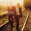 If It Ends/Myron