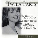 Signature Songs:  Twila Paris/Twila Paris