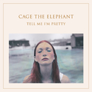 Too Late To Say Goodbye/Cage The Elephant