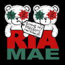Gimme My Presents (Take the Bows Off)/Ria Mae
