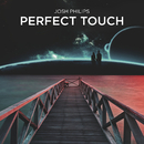 Perfect Touch feat.Shy Martin/Josh Philips