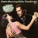 Come Dancing with the Kinks (The Best of the Kinks 1977-1986)/The Kinks