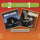 2 Igual A 1/Armando Manzanero