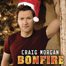 Bonfire/Craig Morgan
