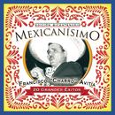 "Mexicanisimo-Bicentenario / Francisco ""Charro"" Avitia/Francisco ""Charro"" Avitia"