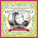 Mexicanisimo-Bicentenario/Estela Nuñez/Estela Núñez