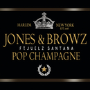 Pop Champagne (Radio Version) feat.Juelz Santana/Jim Jones