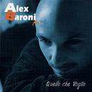 Quello che Voglio/Alex Baroni