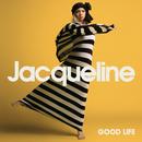 Good Life/Jacqueline Govaert
