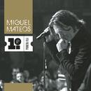 Primera Fila/Miguel Mateos