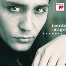 Esencia : The Best of Vicente Amigo/Vicente Amigo