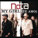 My Girl (Te Amo)/NOTA