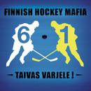 Taivas varjele! feat.Antero Mertaranta/Finnish Hockey Mafia