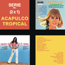 Serie Del (2x1) / Acapulco Tropical/Acapulco Tropical