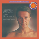 Inner Worlds/The Mahavishnu Orchestra with John McLaughlin