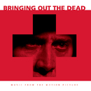 Bringing Out The Dead - Music From The Motion Picture/Original Motion Picture Soundtrack