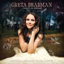 Forest Of Dreams: Classical Lullabies To Get Lost In/Greta Bradman
