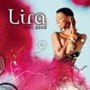 Feel Good/Lira