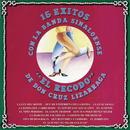 15 Éxitos Con La Banda Sinaloense El Recodo/Banda Sinaloense el Recodo de Cruz Lizárraga